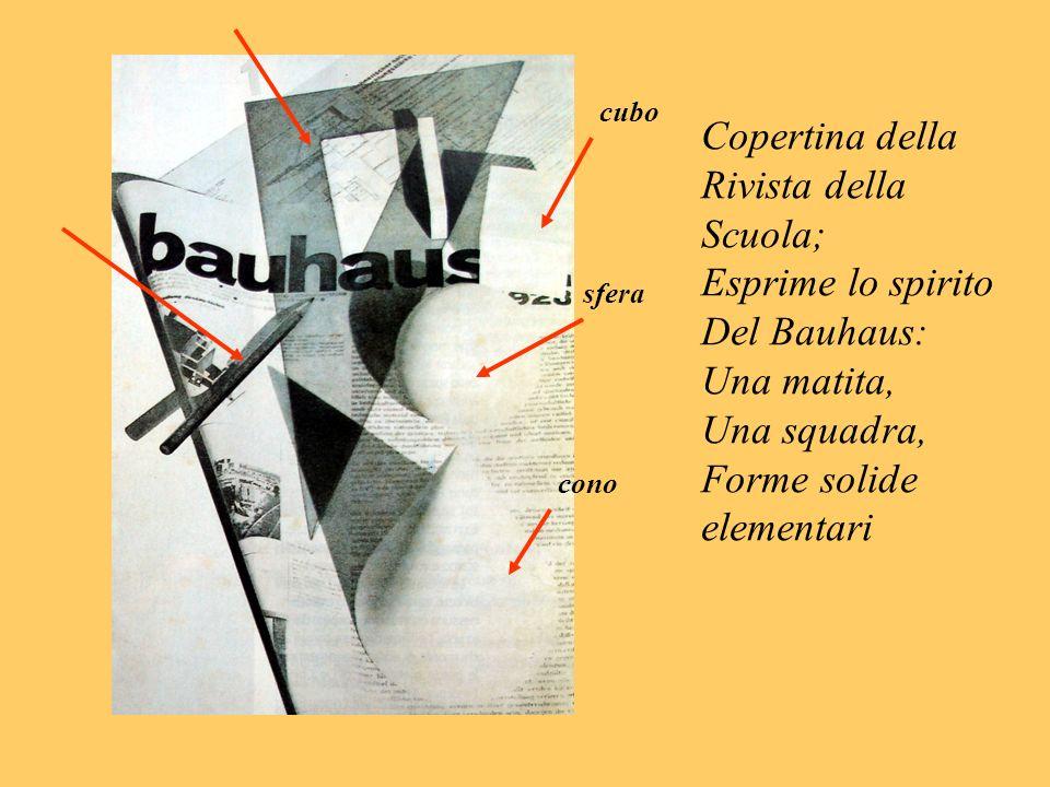 Copertina della Rivista della Scuola; Esprime lo spirito Del Bauhaus: