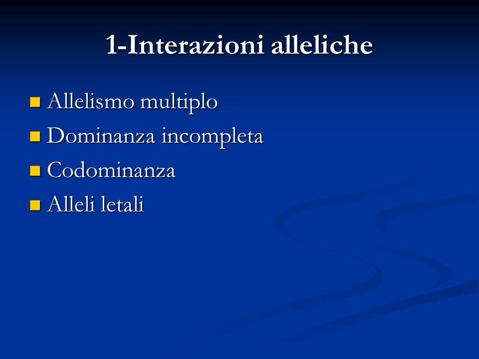 1-Interazioni alleliche