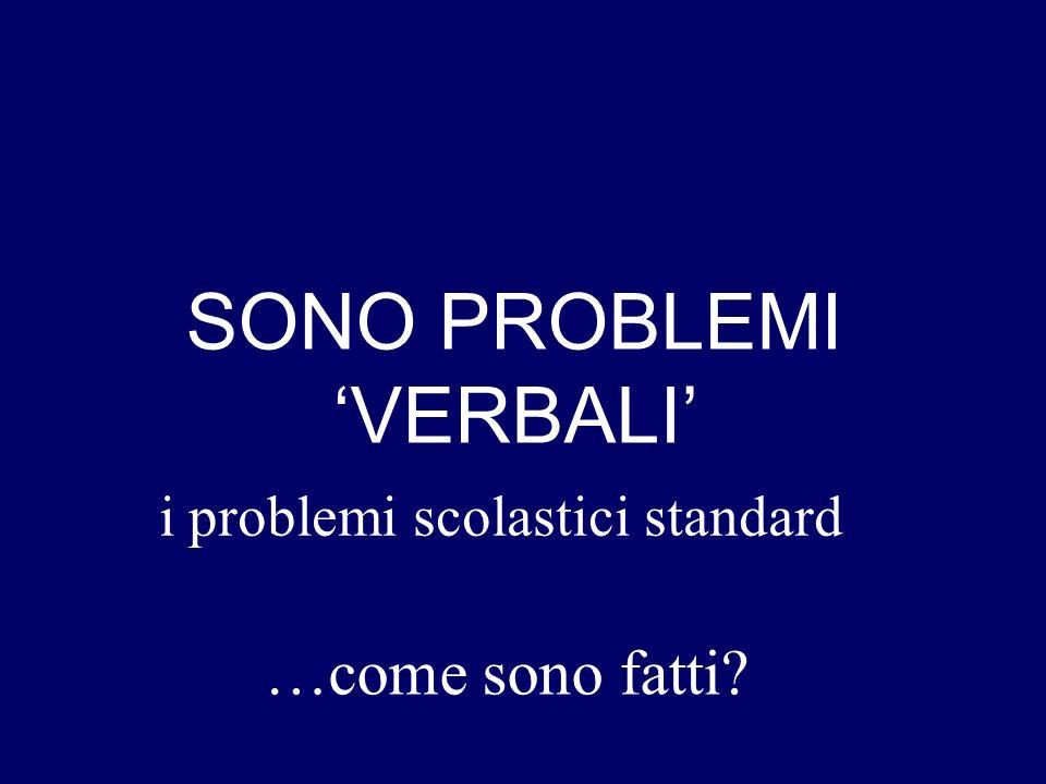 SONO PROBLEMI 'VERBALI'