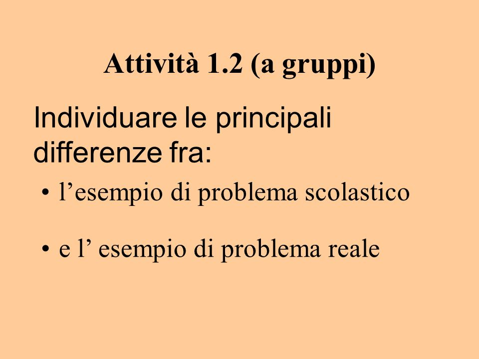 Individuare le principali differenze fra:
