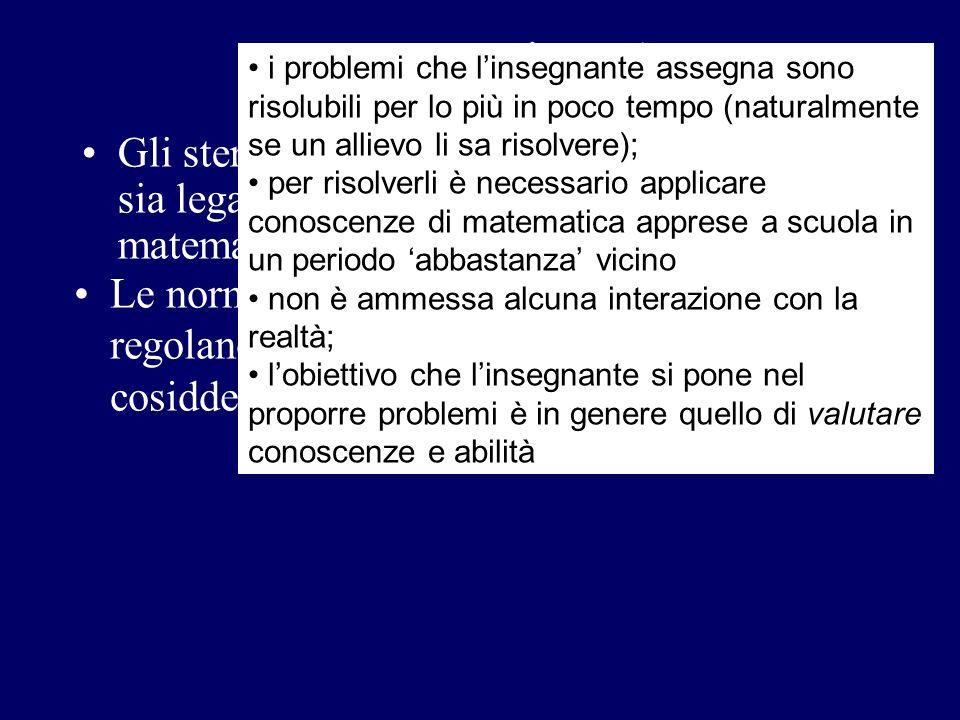 Interpretazione 1. i problemi che l'insegnante assegna sono risolubili per lo più in poco tempo (naturalmente se un allievo li sa risolvere);