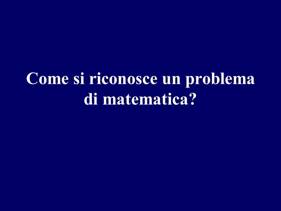 Come si riconosce un problema di matematica