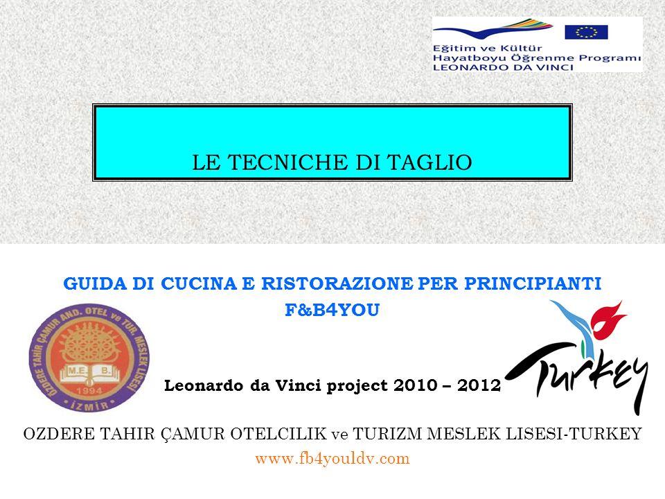 LE TECNICHE DI TAGLIO GUIDA DI CUCINA E RISTORAZIONE PER PRINCIPIANTI
