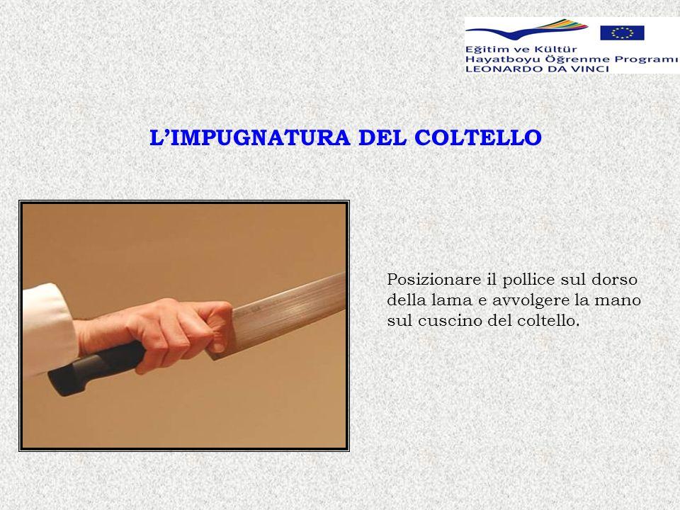 L'IMPUGNATURA DEL COLTELLO