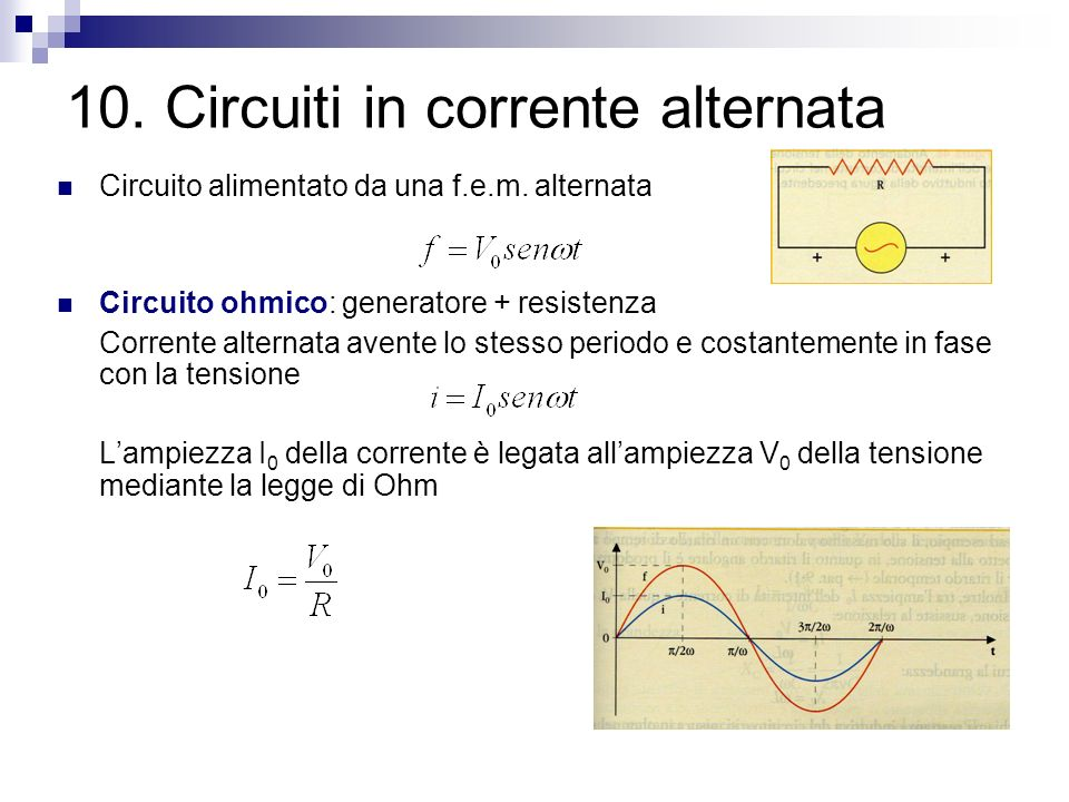 10. Circuiti in corrente alternata