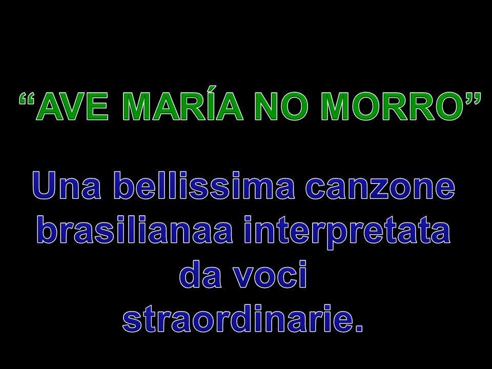 Una bellissima canzone brasilianaa interpretata da voci