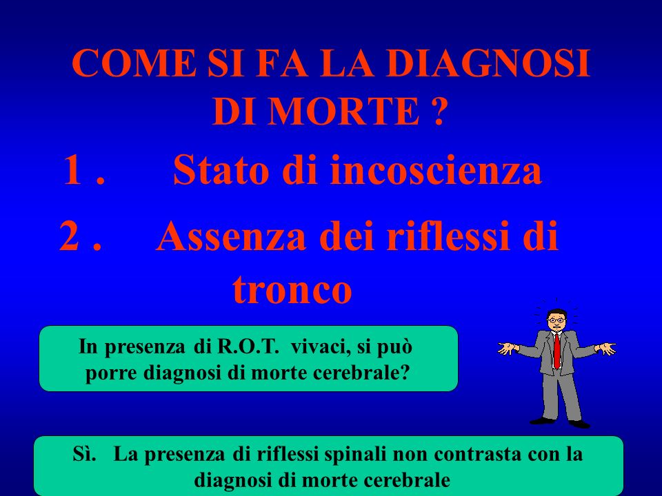 COME SI FA LA DIAGNOSI DI MORTE