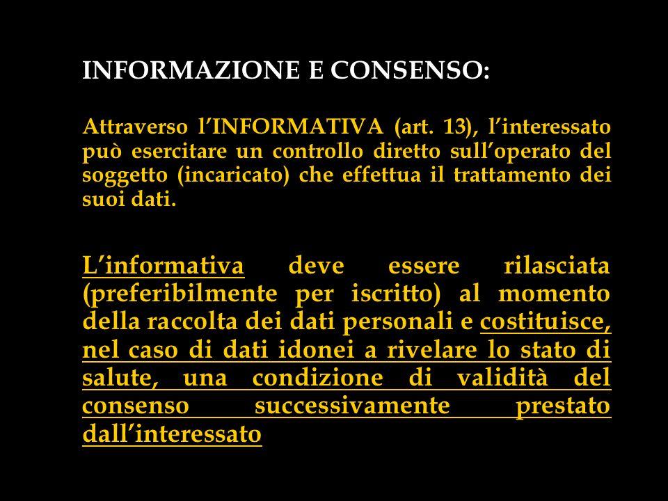 INFORMAZIONE E CONSENSO: