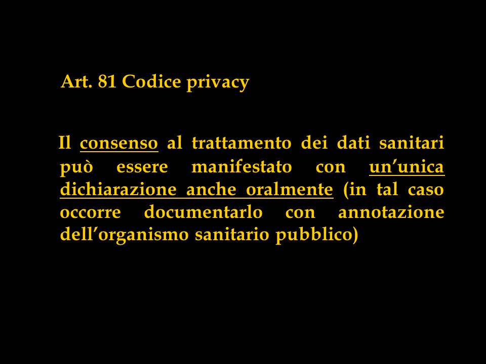Art. 81 Codice privacy