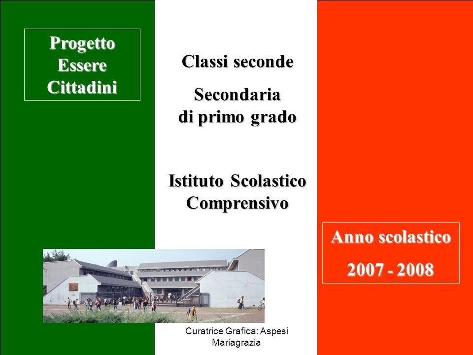 Progetto Essere Cittadini Istituto Scolastico Comprensivo