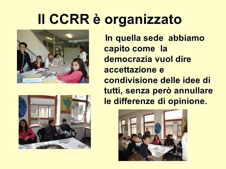 Il CCRR è organizzato