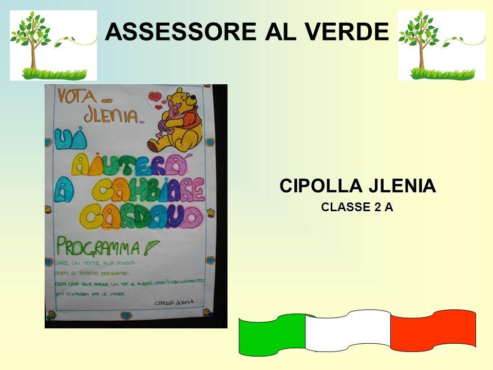 ASSESSORE AL VERDE CIPOLLA JLENIA CLASSE 2 A