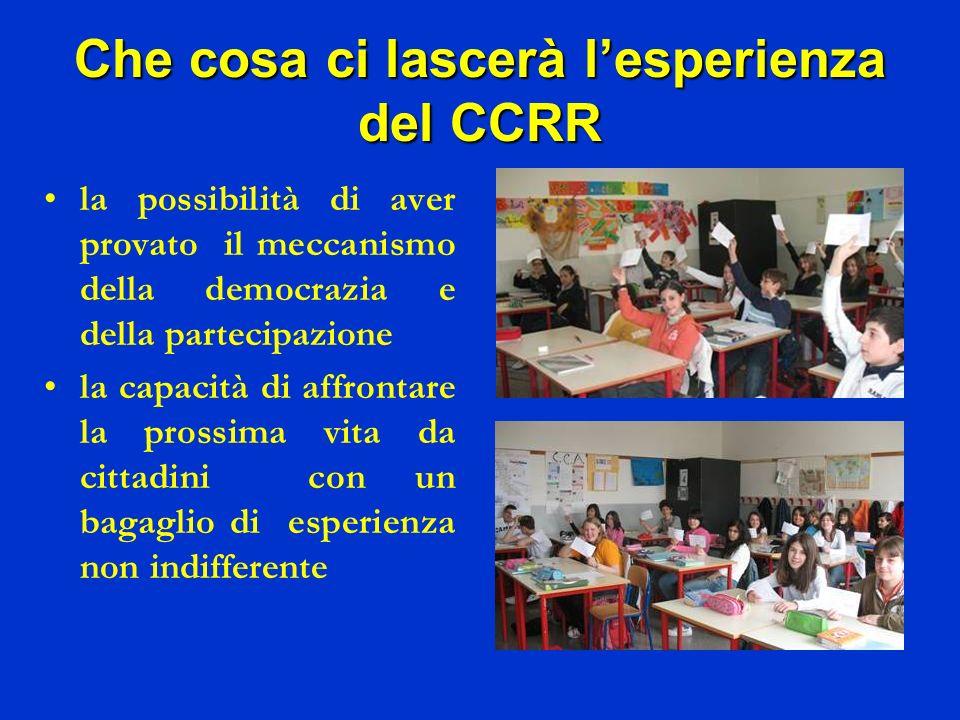 Che cosa ci lascerà l'esperienza del CCRR