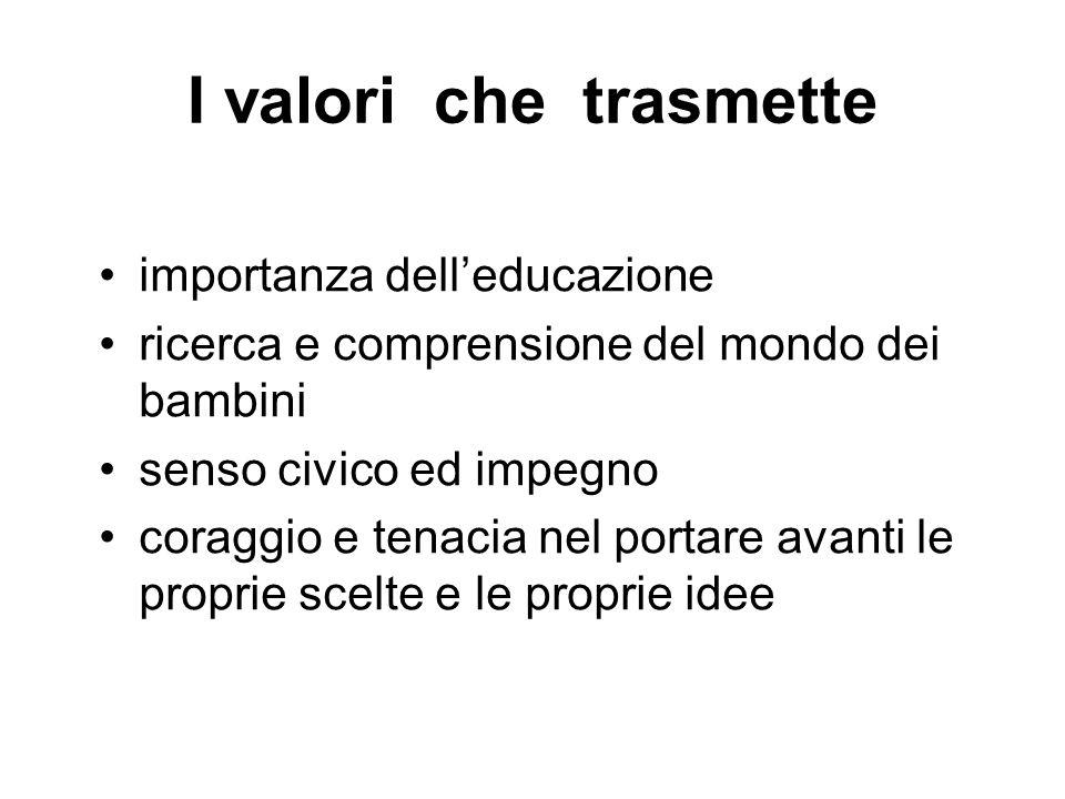 I valori che trasmette importanza dell'educazione