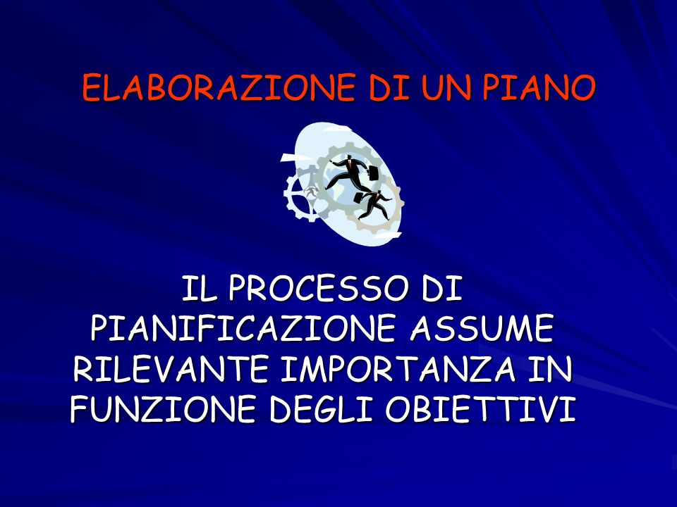 ELABORAZIONE DI UN PIANO