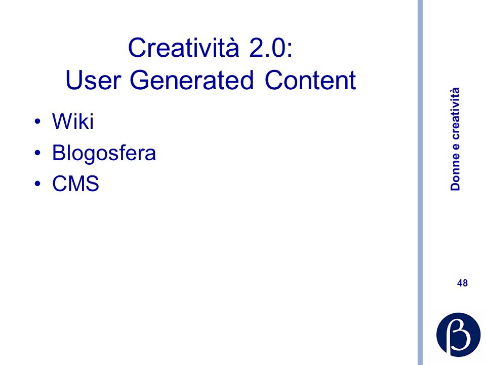 Creatività 2.0: User Generated Content