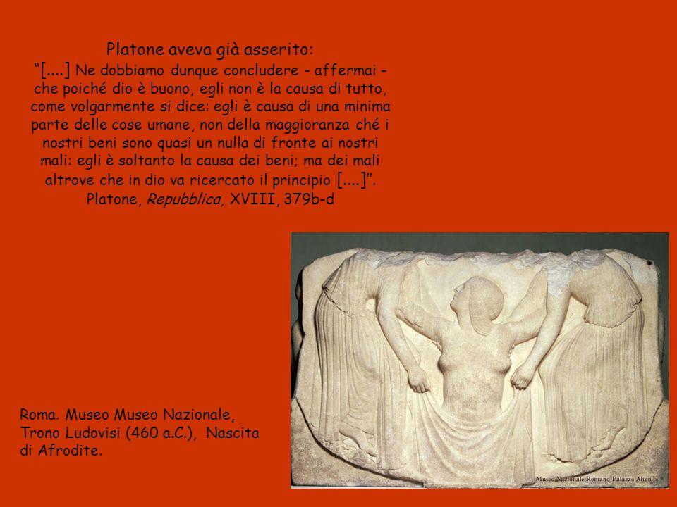 Platone aveva già asserito: