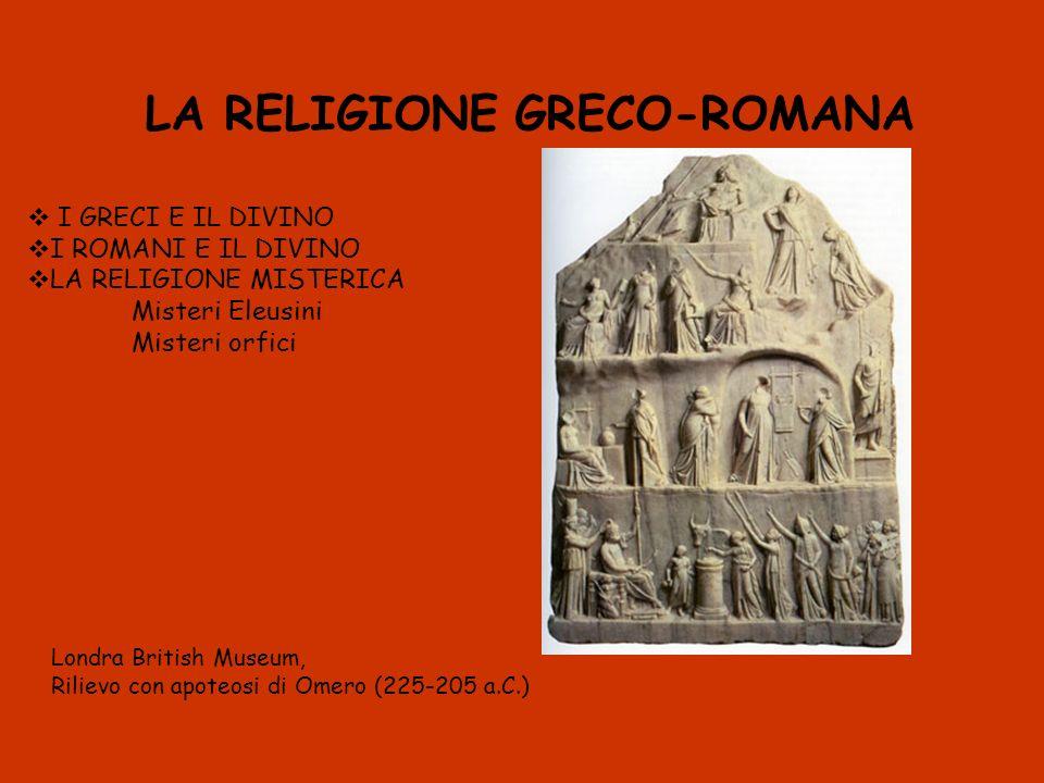 LA RELIGIONE GRECO-ROMANA