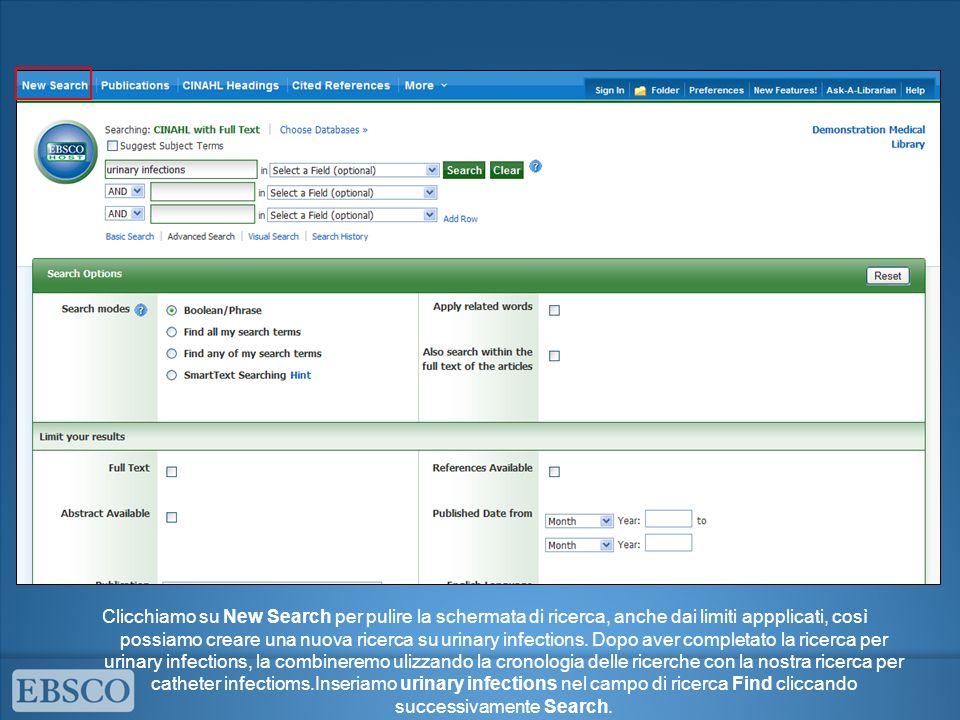 Clicchiamo su New Search per pulire la schermata di ricerca, anche dai limiti appplicati, così possiamo creare una nuova ricerca su urinary infections.