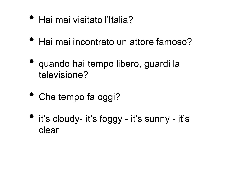 Hai mai visitato l'Italia