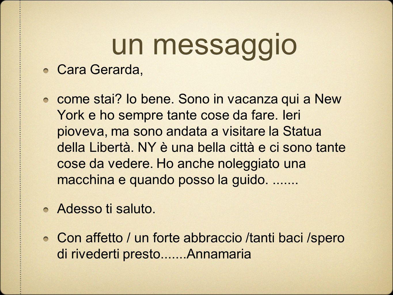 un messaggio Cara Gerarda,