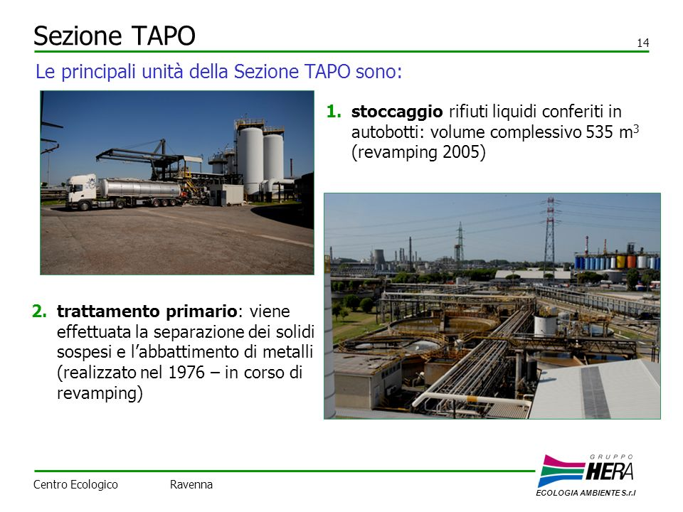 Sezione TAPO Le principali unità della Sezione TAPO sono: