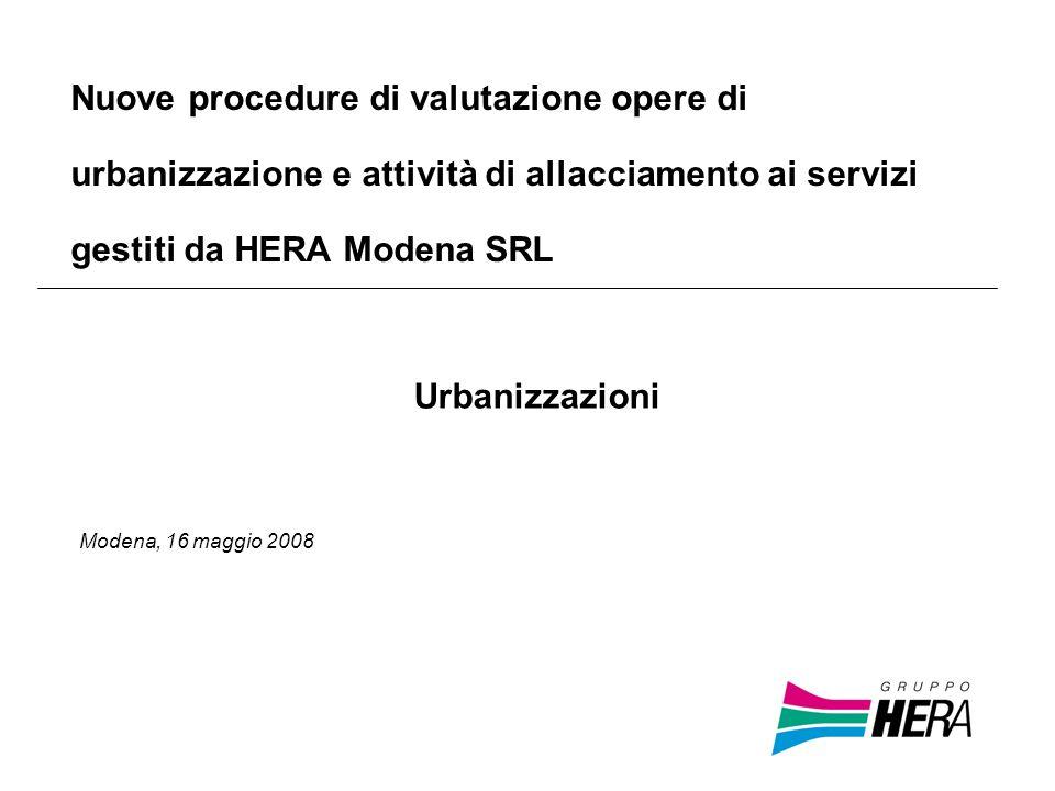Nuove procedure di valutazione opere di urbanizzazione e attività di allacciamento ai servizi gestiti da HERA Modena SRL
