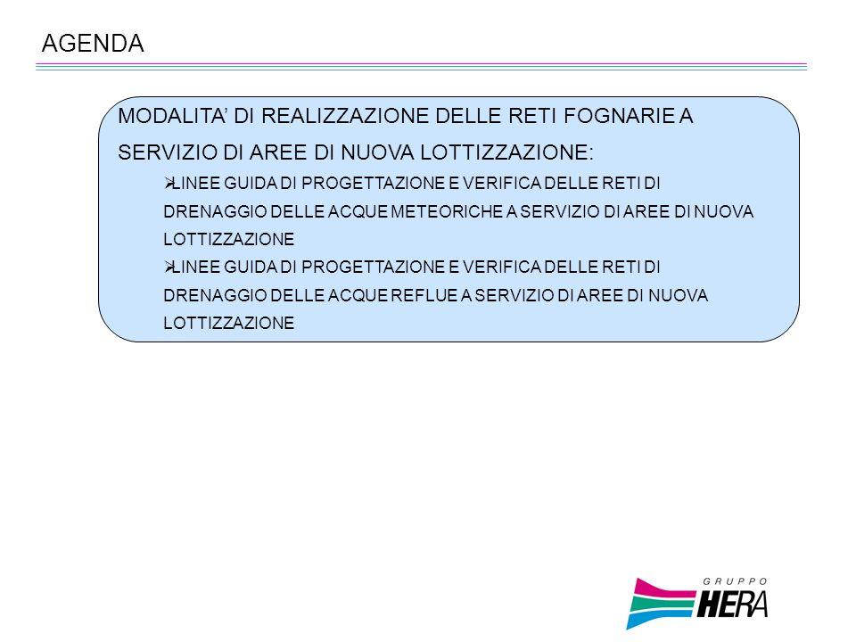 AGENDA MODALITA' DI REALIZZAZIONE DELLE RETI FOGNARIE A