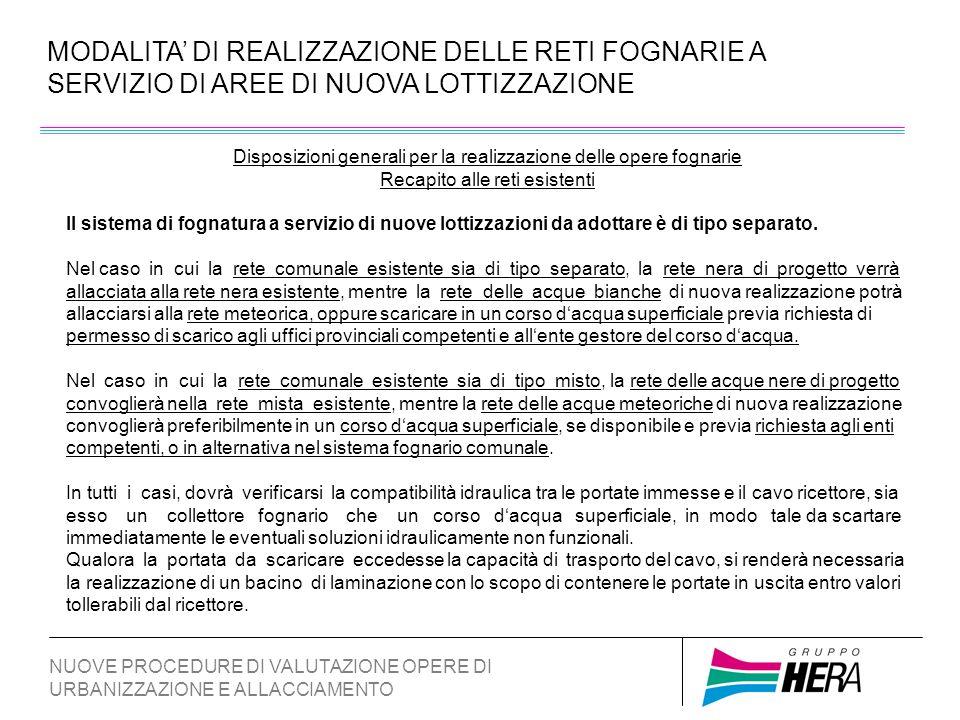 MODALITA' DI REALIZZAZIONE DELLE RETI FOGNARIE A SERVIZIO DI AREE DI NUOVA LOTTIZZAZIONE