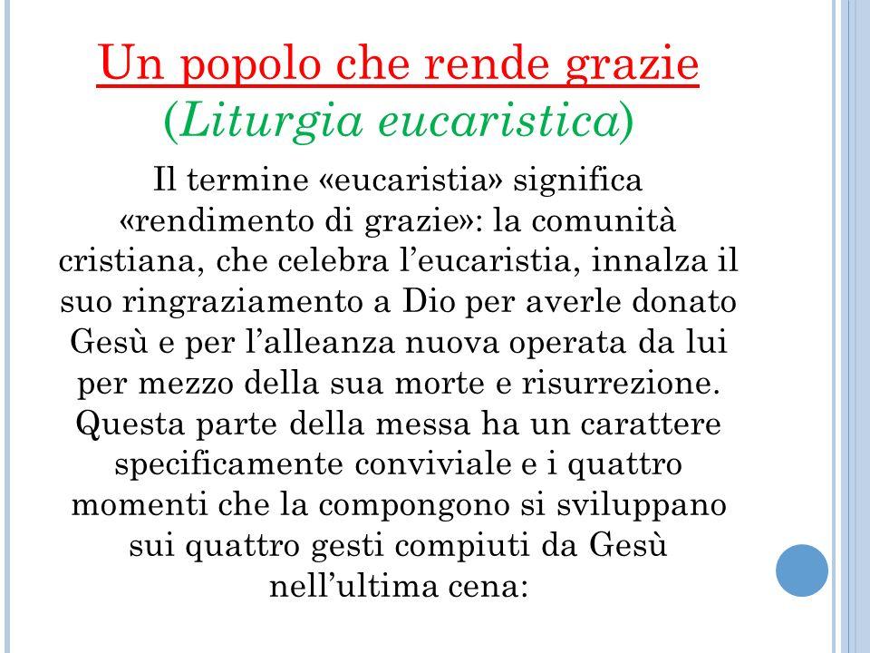 Un popolo che rende grazie (Liturgia eucaristica)