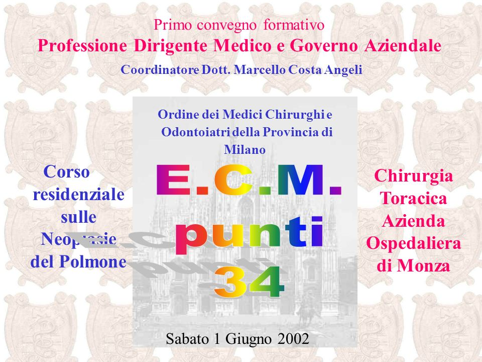 E.C.M. punti 34 Corso residenziale sulle Neoplasie del Polmone
