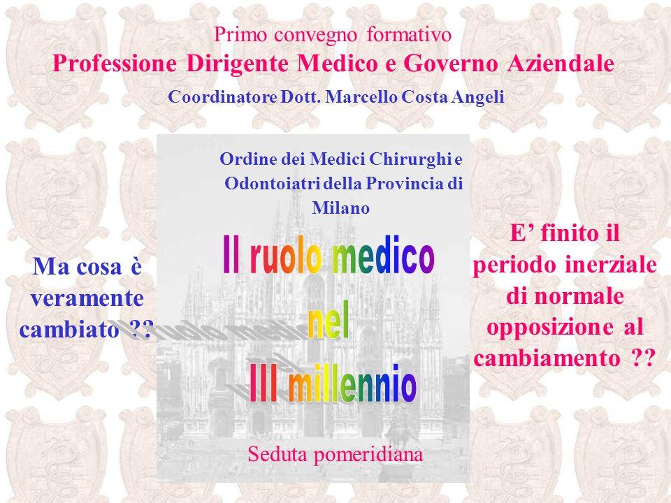 Il ruolo medico nel III millennio