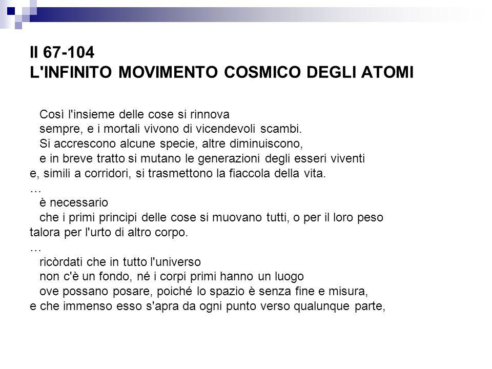 II 67-104 L INFINITO MOVIMENTO COSMICO DEGLI ATOMI