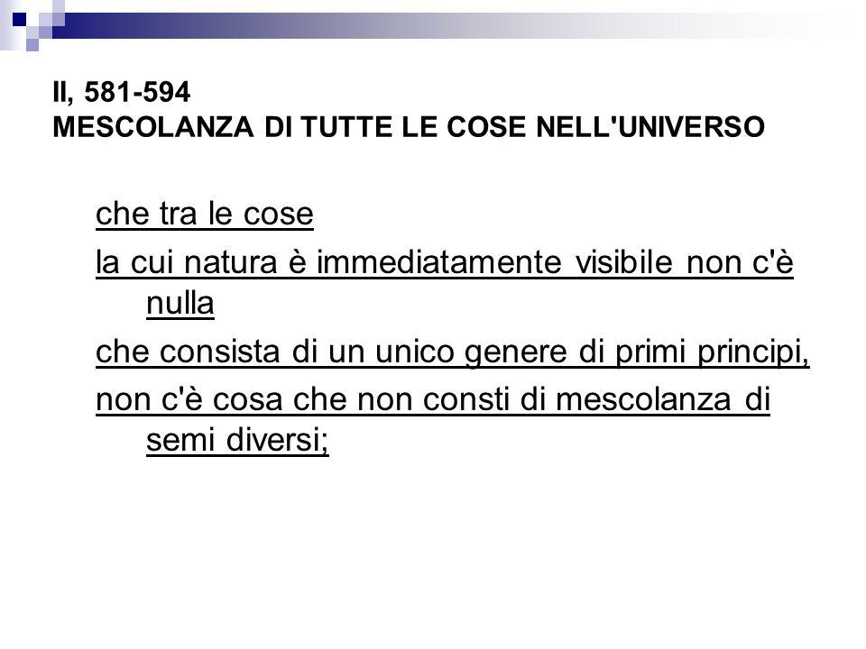 II, 581-594 MESCOLANZA DI TUTTE LE COSE NELL UNIVERSO