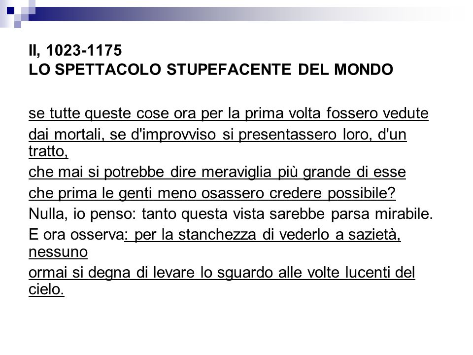 II, 1023-1175 LO SPETTACOLO STUPEFACENTE DEL MONDO