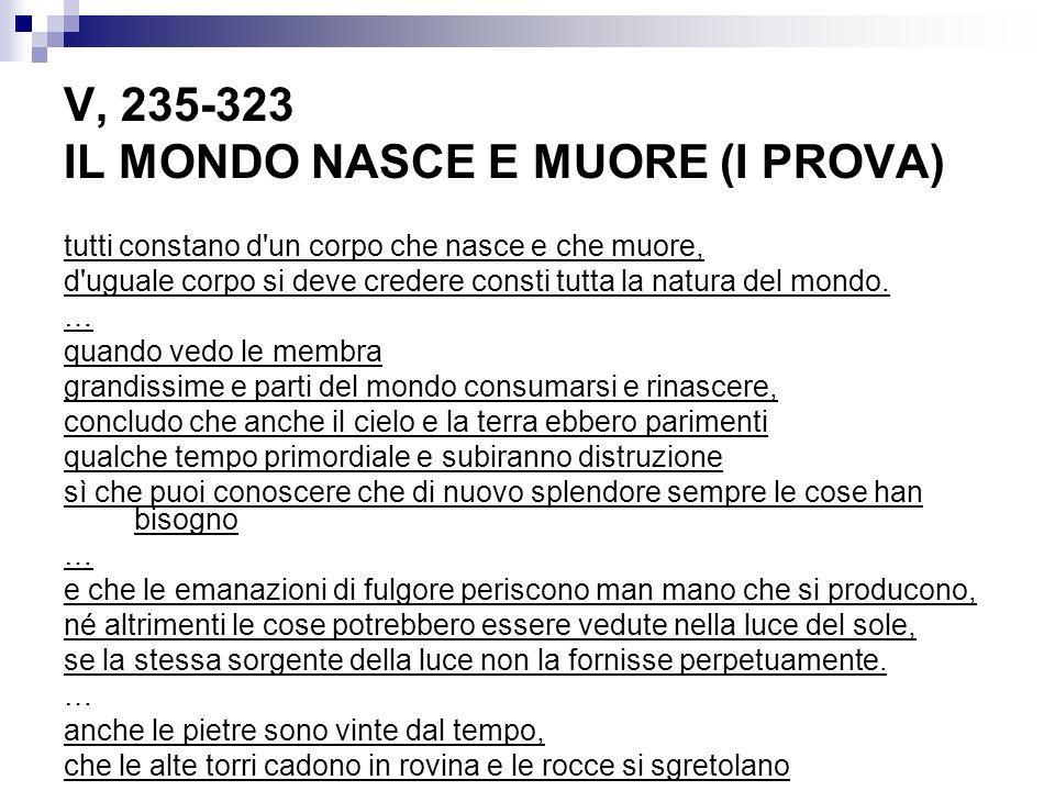 V, 235-323 IL MONDO NASCE E MUORE (I PROVA)