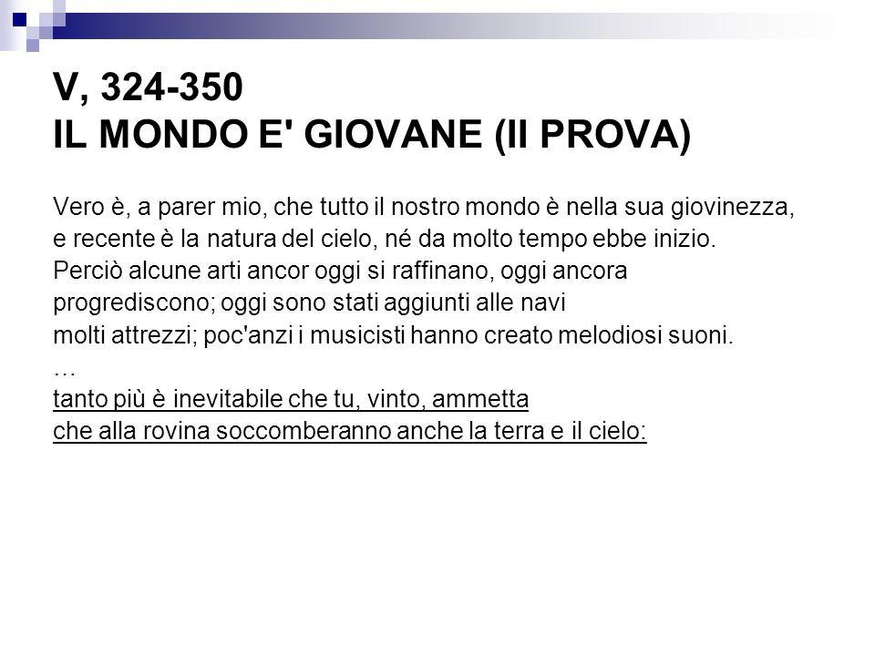 V, 324-350 IL MONDO E GIOVANE (II PROVA)