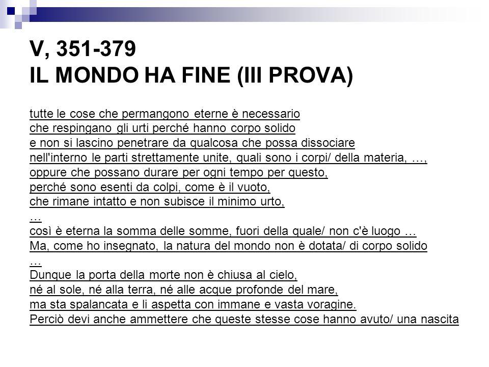 V, 351-379 IL MONDO HA FINE (III PROVA)