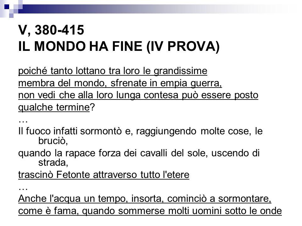 V, 380-415 IL MONDO HA FINE (IV PROVA)