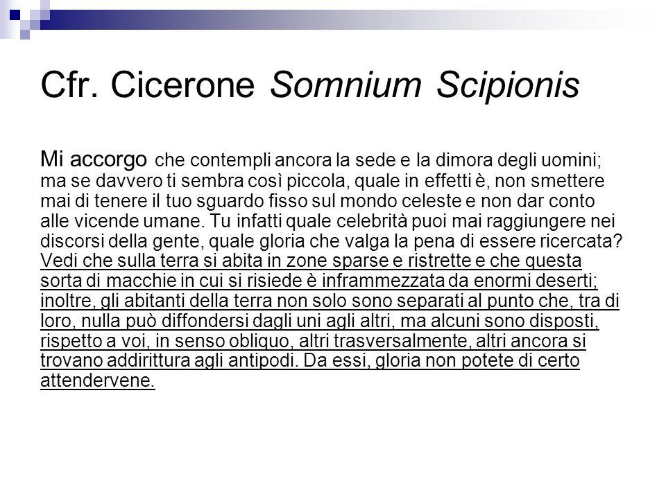 Cfr. Cicerone Somnium Scipionis