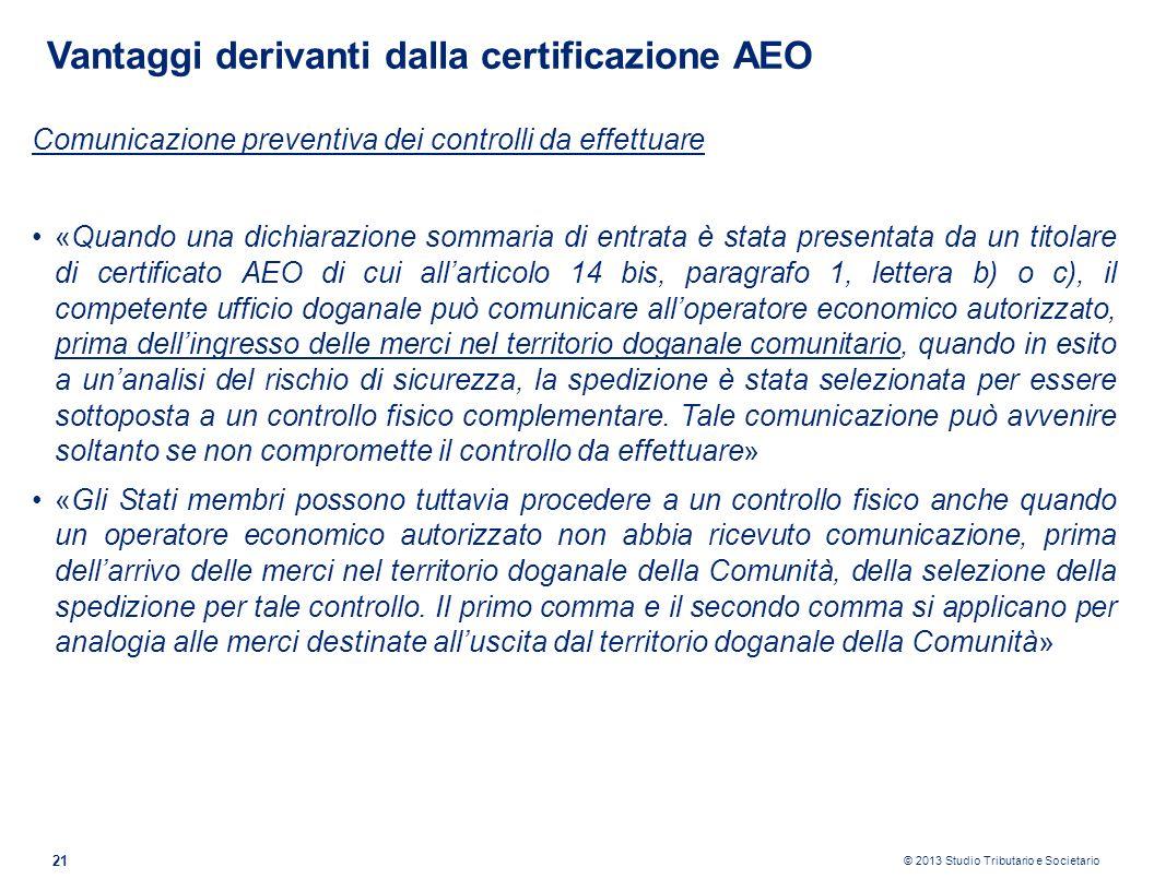 Vantaggi derivanti dalla certificazione AEO