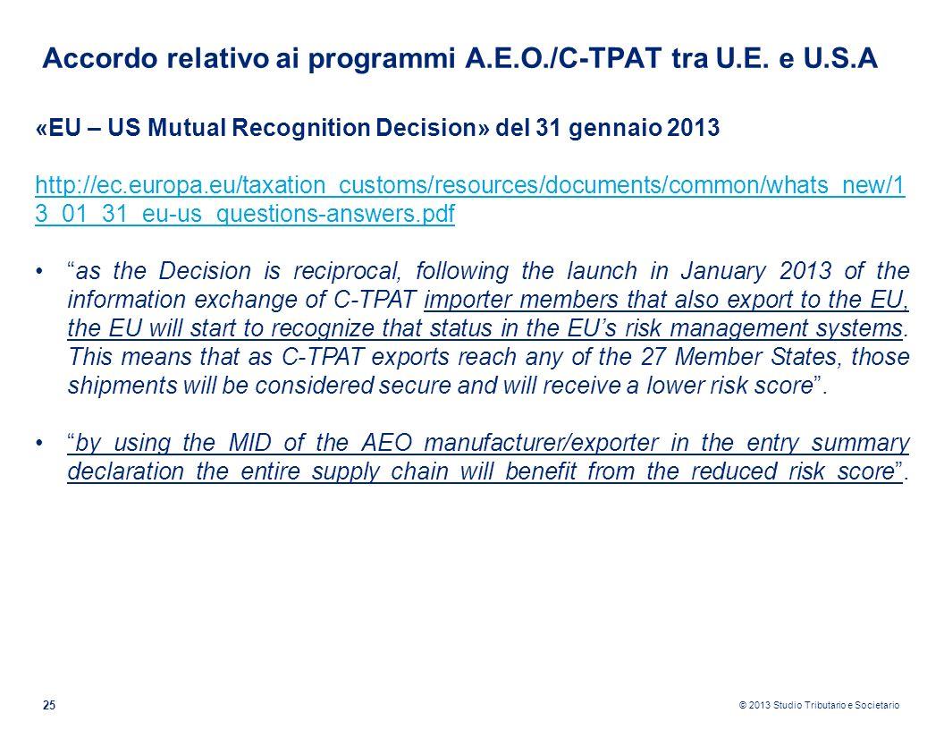 Accordo relativo ai programmi A.E.O./C-TPAT tra U.E. e U.S.A
