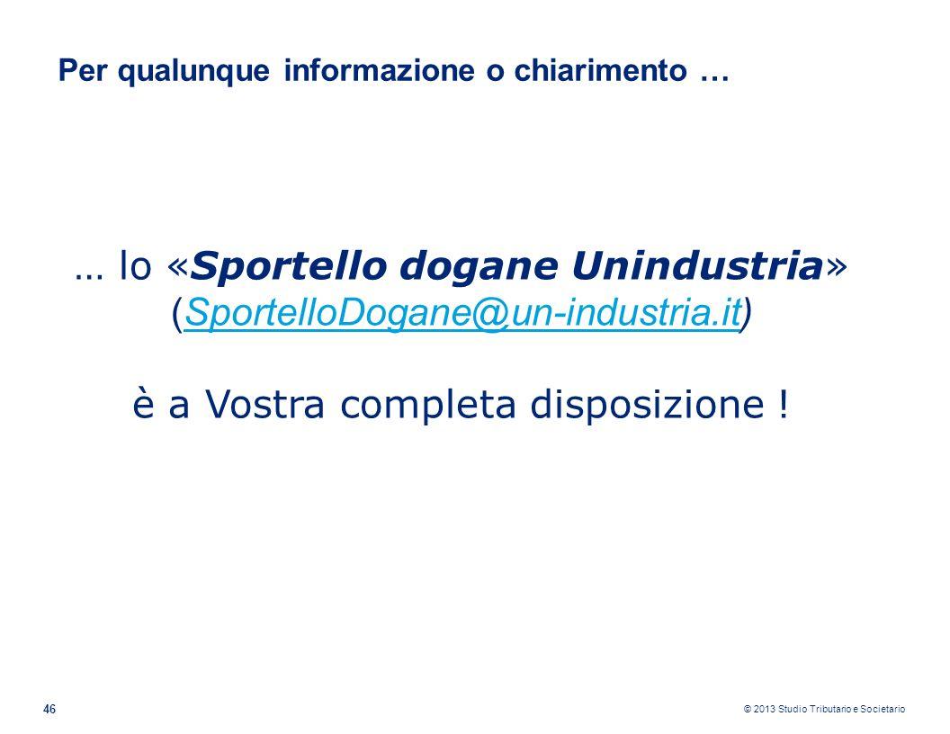… lo «Sportello dogane Unindustria» (SportelloDogane@un-industria.it)