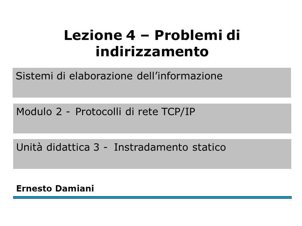 Modulo 2 - U.D. 3 - L.4 Ernesto Damiani - Sistemi di eleborazione dell informazione