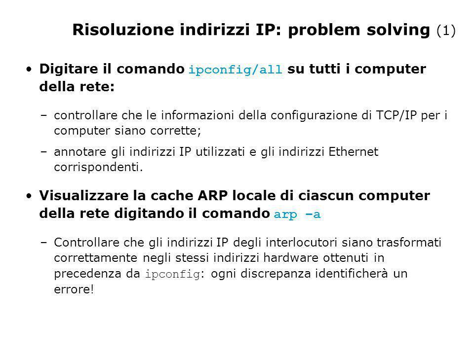 Risoluzione indirizzi IP: problem solving (1)