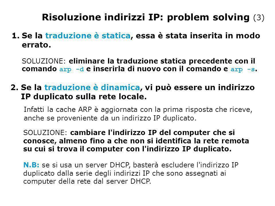 Risoluzione indirizzi IP: problem solving (3)