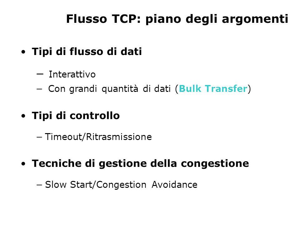 Flusso TCP: piano degli argomenti