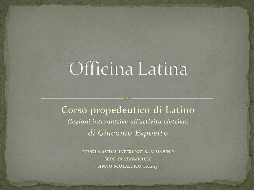 Officina Latina Corso propedeutico di Latino di Giacomo Esposito