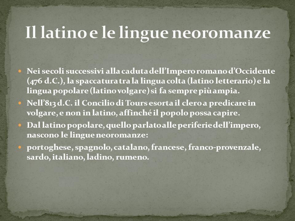 Il latino e le lingue neoromanze