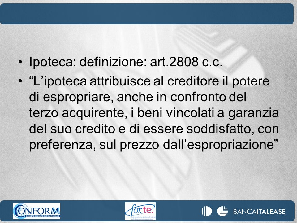 Ipoteca: definizione: art.2808 c.c.